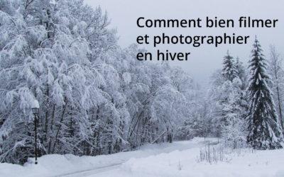 Comment bien filmer et photographier en hiver (sans vous transformer en statue de glace).